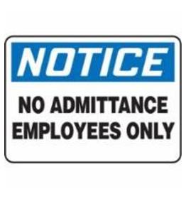 Aluminum Notice Sign